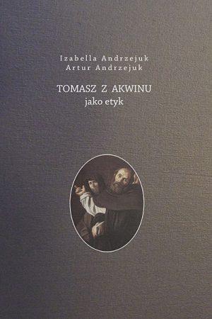 Tomasz_z_Akwinu_jako_Etyk